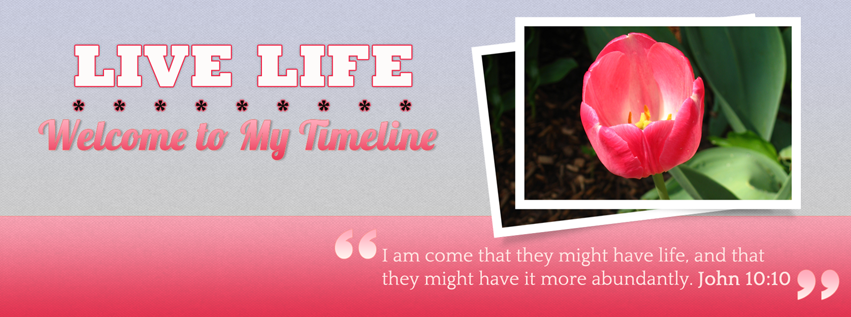 Live Life Christian Facebook Timeline Covers