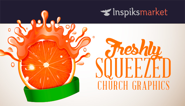 Freshly Squeezed Church Graphics