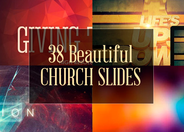 38 Beautiful Static Church Slides