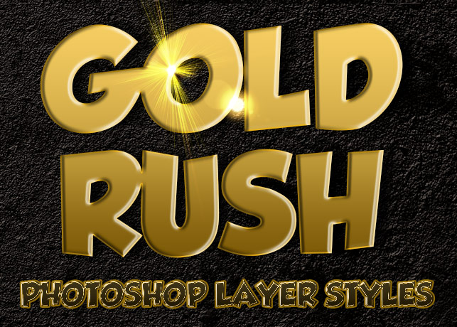Gold Rush Photoshop Layer Styles