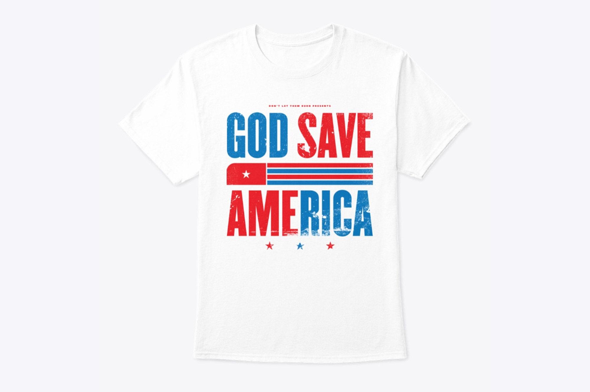GOD SAVE AMERICA PATRIOTIC T-Shirt